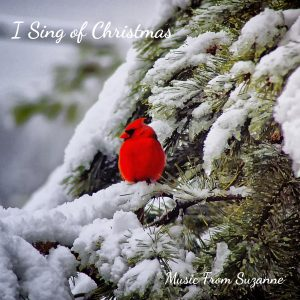I Sing of Christmas (feat. Becky Willard)<br>Suzanne Hodson